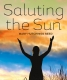 Cover of Saluting the Sun
