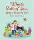 Cover of What's Eating You, Girls 'n Boysenberries?
