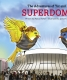 Cover of The Adventures of Yat and Dat: SUPERDOME!