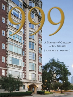 Cover of 999: A History of Chicago in Ten Stories