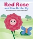 Cover of Red Rose and Blue Butterfly