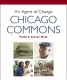 Cover of An Agent of Change: CHICAGO COMMONS